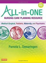 All-in-One Nursing Care Planning Resource: Medical-Surgical, Pediatric, Maternity, and Psychiatric-Mental Health 4th Edition 2016