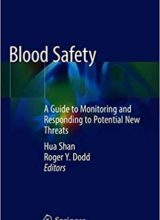 Blood Safety A Guide to Monitoring and Responding to Potential New Threats 1st Edition 2019