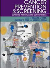 Cancer Prevention and Screening: Concepts, Principles and Controversies 1st Edition 2019