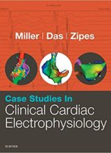 Case Studies in Clinical Cardiac Electrophysiology E-Book 1st Edition 2016