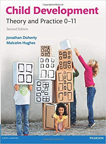 Child Development: Theory and Practice 0-11 2nd Edition 2014