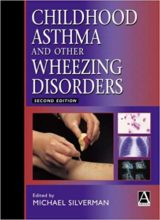 Childhood Asthma and Other Wheezing Disorders 2nd Edition 2002