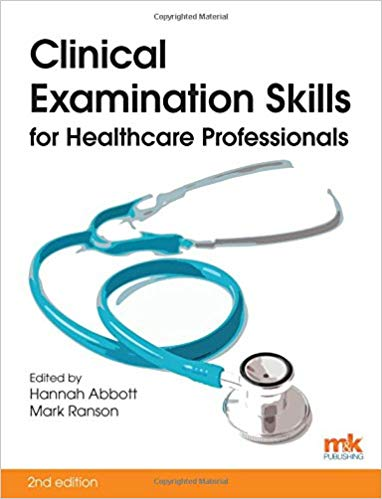 Clinical Examination Skills for Healthcare Professionals 2nd Edition 2017