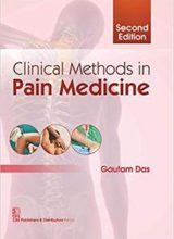 Clinical Methods In Pain Medicine 2nd Edition 2018