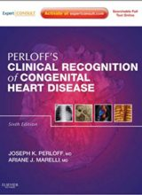 Clinical Recognition of Congenital Heart Disease 6th Edition 2012