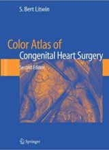 Color Atlas of Congenital Heart Surgery 2nd Edition 2007