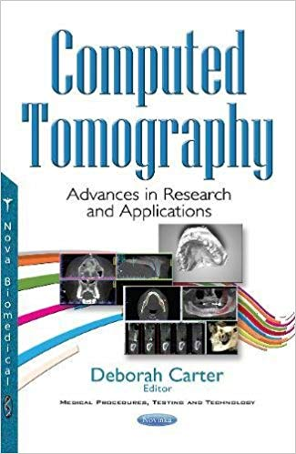 Computed Tomography: Advances in Research and Applications  2017