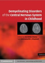 Demyelinating Disorders of the Central Nervous System in Childhood 1st Edition 2011