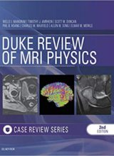 Duke Review of MRI Principles : Case Review Series 2nd Edition 2019