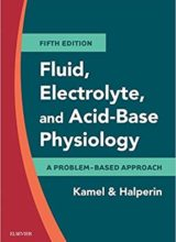 Fluid, Electrolyte and Acid-Base Physiology : A Problem-Based Approach 5th Edition 2017