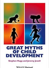 Great Myths of Child Development 1st Edition 2015