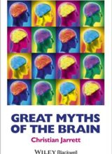 Great Myths of the Brain 1st Edition 2015