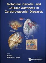 Molecular, Genetic and Cellular Advances in Cerebrovascular Diseases 1st Edition 2018