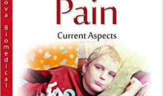 Pediatric Pain: Current Aspects 1st Edition 2016