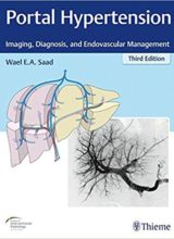 Portal Hypertension: Imaging, Diagnosis, and Endovascular Management 3rd Edition 2018