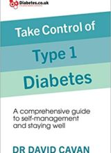 Take Control of Type 1 Diabetes: A comprehensive guide to self-management and staying well 2018