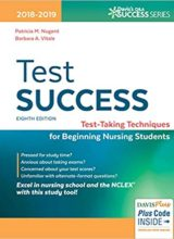 Test Success: Test-Taking Techniques for Beginning Nursing Students 8th Edition 2019
