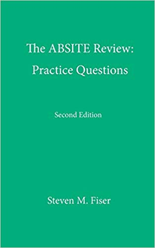 The ABSITE Review: Practice Questions 2nd Edition 2016