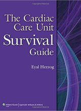 The Cardiac Care Unit Survival Guide 1st Edition 2012