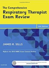 The Comprehensive Respiratory Therapist Exam Review 6th Edition 2016