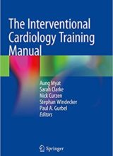 The Interventional Cardiology Training Manual 1st Edition 2018