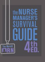 The Nurse Manager's Survival Guide 4th Edition 2018