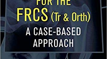Trauma Vivas for the FRCS: A Case-Based Approach 1st Edition 2018