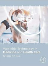 Wearable Technology in Medicine and Health Care 1st Edition 2018