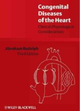 Congenital Diseases of the Heart: Clinical-Physiological Considerations 3rd Edition