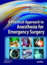 A Practical Approach to Anesthesia for Emergency Surgery 1st edition