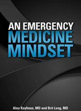 An Emergency Medicine Mindset Kindle Edition 2017