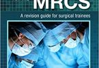 Basic Science for the MRCS a revision guide for surgical trainees 3rd Edition