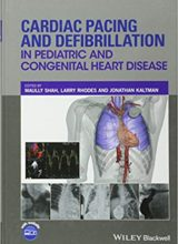 Cardiac Pacing and Defibrillation in Pediatric and Congenital Heart Disease 1st Edition 2017