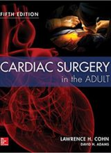 Cardiac Surgery in the Adult 5th Edition