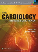 Cardiology Intensive Board Review Third Edition