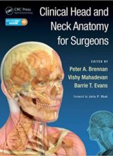 Clinical Head and Neck Anatomy for Surgeons 1st Edition