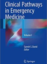 Clinical Pathways in Emergency Medicine (Volume I) 1st Edition 2016