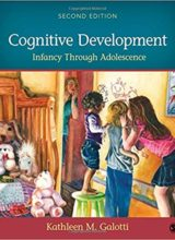 Cognitive Development: Infancy Through Adolescence 2nd Edition 2016