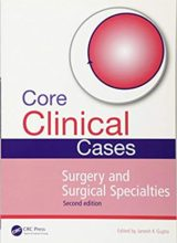 Core Clinical Cases in Surgery and Surgical Specialties 2nd Edition