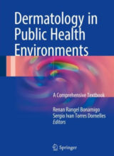 Dermatology in Public Health Environments A Comprehensive Textbook 2018 Edition