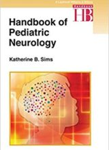 Handbook of Pediatric Neurology 1st Edition 2014