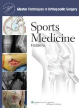 Master Techniques in Orthopaedic Surgery Sports Medicine 1st edition