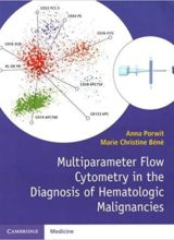 Multiparameter Flow Cytometry in the Diagnosis of Hematologic Malignancies 2018