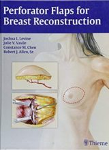 Perforator Flaps for Breast Reconstruction 1st edition