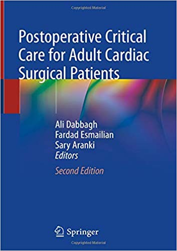 Postoperative Critical Care for Adult Cardiac Surgical Patients  2018