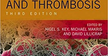 Practical Hemostasis and Thrombosis 3rd Edition 2017