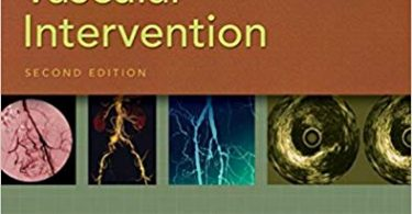 Practical Peripheral Vascular Intervention 2nd edition