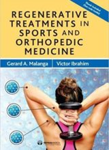 Regenerative Treatments in Sports and Orthopedic Medicine 1st Edition 2017