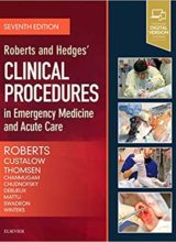 Roberts and Hedges Clinical Procedures in Emergency Medicine and Acute Care 7th Edition 2018