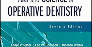 Sturdevant's Art and Science of Operative Dentistry 7th Edition 2018